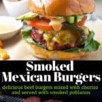 SMOKED BURGERS WITH CHORIZO HAMBURGUESAS MEXICANAS AHUMADAS CON CHORIZO Y POBLANOS AHUMADOS