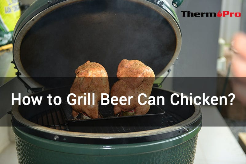 HOW TO GRILL BEER CAN CHICKEN 1 ¿CÓMO ASAR POLLO EN LATA DE CERVEZA?
