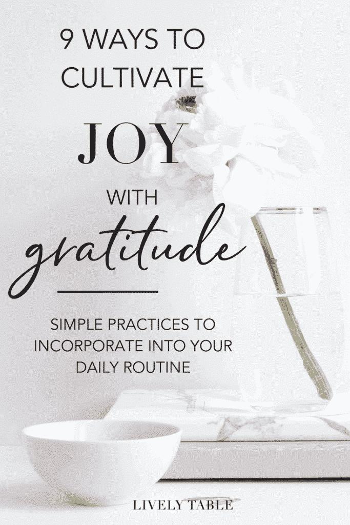 CULTIVATE JOY WITH GRATITUDE 1 9 FORMAS DE CULTIVAR LA ALEGRÍA CON GRATITUD