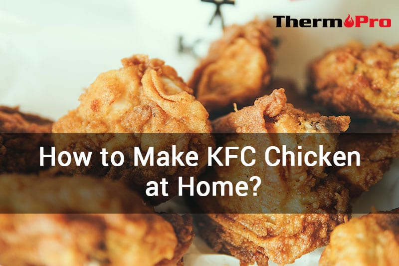 HOW TO MAKE KFC CHICKEN AT HOME ¿CÓMO HACER POLLO KFC EN CASA?