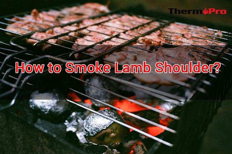 HOW TO MAKE SMOKED LAMB SHOULDER ¿CÓMO AHUMAR LA PALETA DE CORDERO?